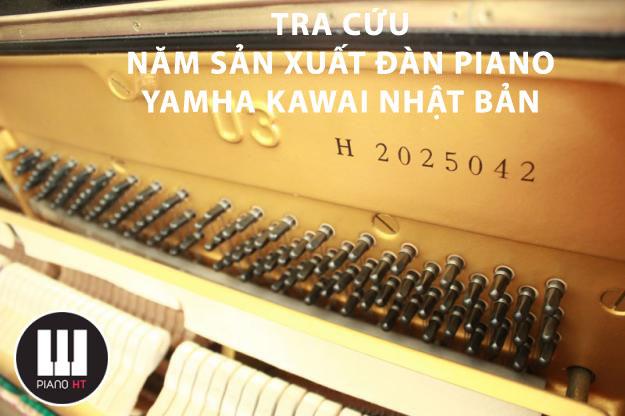 năm sản xuất đàn piano yamaha kawai